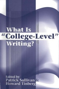 Cover of Sullivan & Tinberg text, What is College-Level Writing?