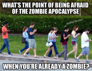 Meme: Cell Phone Culture and Zombies